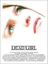 Мертвая девушка / Dead Girl