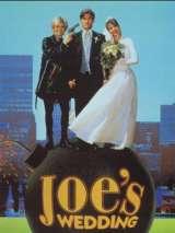 Свадьба Джо / Joe`s Wedding