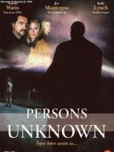 Неопознанные / Persons Unknown