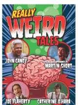 По-настоящему странные истории / Really Weird Tales