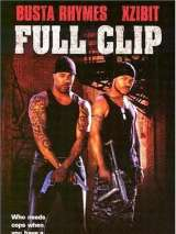 Воины правосудия / Full Clip