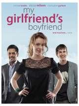 Парень моей девушки / My Girlfriend`s Boyfriend