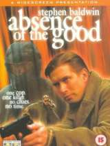 Зло / Absence of the Good