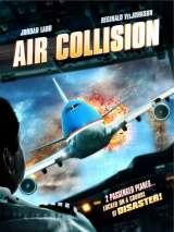 Опасный рейс / Air Collision
