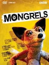 Дворняги / Mongrels