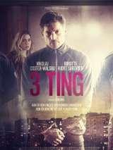 Три условия / 3 Ting