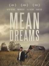 Жестокие мечты / Mean Dreams