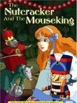 Щелкунчик и мышиный король / The Nutcracker and the Mouseking