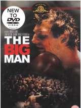 Переступая черту / The Big Man