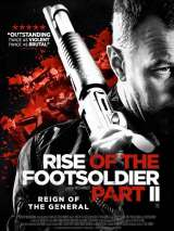 Возвышение бойца. Часть 2 / Rise of the Footsoldier Part II