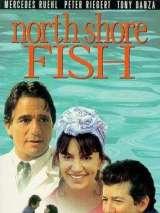 Ловись, рыбка / North Shore Fish