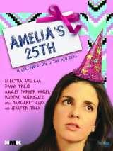 Праздник Эмили / Amelia`s 25th