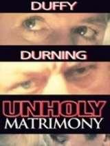 Нечестивый брак / Unholy Matrimony
