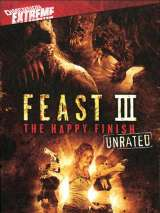 Пир 3: Счастливая кончина / Feast III: The Happy Finish