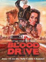 Кровавая гонка / Blood Drive