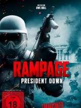 Ярость 3 / Rampage: President Down