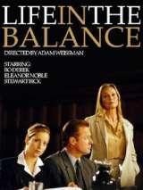 Равновесие жизни / Life in the Balance