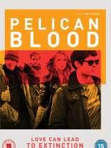Кровь пеликана / Pelican Blood