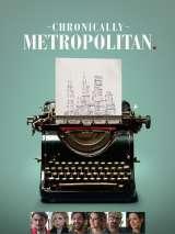 Любовь к большому городу / Chronically Metropolitan