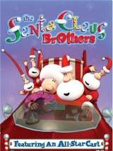 Братья Санта Клауса / The Santa Claus Brothers