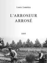 Политый поливальщик / L`arroseur arrosé