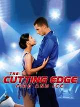 Золотой лед 4: Огонь и лед / The Cutting Edge: Fire & Ice
