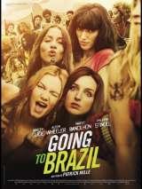 Побег из Рио / Going to Brazil