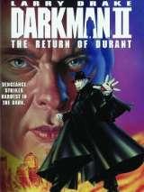 Человек тьмы II. Возвращение Дюранта / Darkman II: The Return of Durant