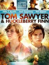 Том Сойер и Гекльберри Финн / Tom Sawyer & Huckleberry Finn
