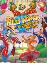 Том и Джерри: Вилли Вонка и шоколадная фабрика / Tom and Jerry Willy Wonka and the Chocolate Factory