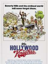 Голливудские рыцари / The Hollywood Knights
