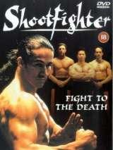 Сильнейший удар: Бой до смерти / Shootfighter: Fight to the Death
