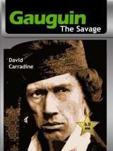 Гоген-дикарь / Gauguin the Savage