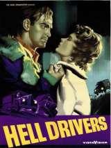Адские водители / Hell Drivers