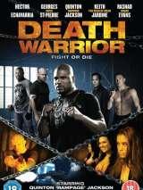 Смертоносный воин / Death Warrior