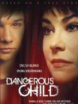 Опасный ребенок / Dangerous Child