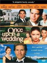 Однажды на свадьбе / Once Upon a Wedding