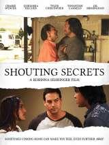 Кричащие тайны / Shouting Secrets