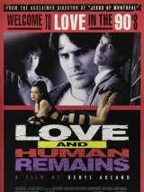 Любовь и бренные останки / Love & Human Remains