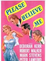Пожалуйста, верь мне / Please Believe Me
