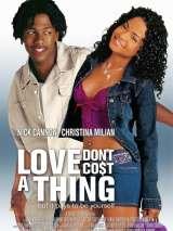 Любовь не стоит ничего / Love Don`t Cost a Thing