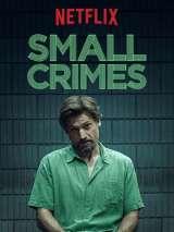 Мелкие преступления / Small Crimes