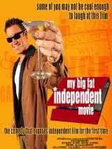 Мой большой независимый фильм / My Big Fat Independent Movie