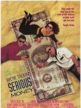 Наш конек — большие деньги / We`re Talkin` Serious Money