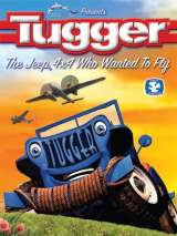 Таггер: Джип, который хотел летать / Tugger: The Jeep 4x4 Who Wanted to Fly
