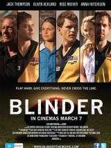 Ослепляющий / Blinder