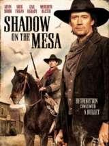 Тень над Месой / Shadow on the Mesa