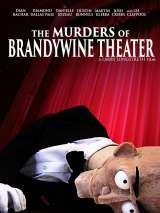 Убийства в театре Брендивайна / The Murders of Brandywine Theater
