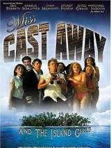 """Мисс """"Изгой"""" / Miss Cast Away"""