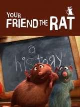 Твой друг крыса / Your Friend the Rat